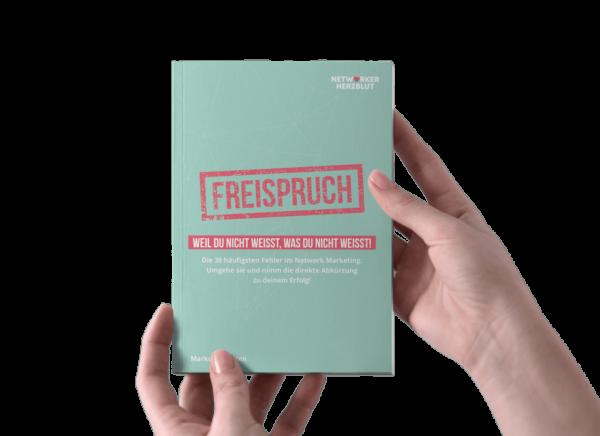 Freispruch Das Buch - Sammlung grösster Fehler in Network Marketing 38 Fehler
